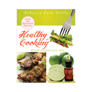 Healhty Cooking With Essential Oil   Master Aromatherapy