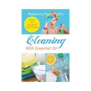 Cleaning With Essential Oil | Master Aromatherapy